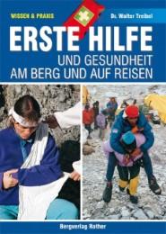 Alpine Lehrschriften / Erste Hilfe und Gesundheit am Berg und auf Reisen (Wissen & Praxis) - Cover