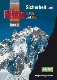 Sicherheit und Risiko in Fels und Eis 3