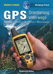 GPS - Orientierung unterwegs