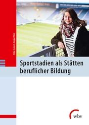 Sportstadien als Stätten beruflicher Bildung
