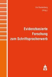 Evidenzbasierte Forschung zum Schriftspracherwerb