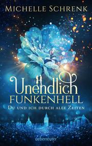 Unendlich funkenhell - Cover