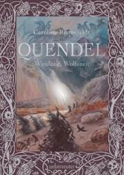 Quendel - Windzeit, Wolfszeit (Quendel, Bd. 2)