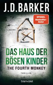 The Fourth Monkey - Das Haus der bösen Kinder - Cover