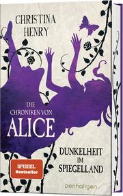 Die Chroniken von Alice - Dunkelheit im Spiegelland - Cover