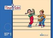 Tina & Tobi - Notenheft 1