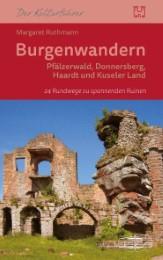 Burgenwandern - Pfälzerwald, Donnersberg, Haardt, Kuseler Land