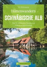 Hüttenwandern Schwäbische Alb