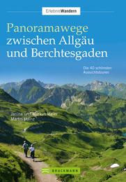 Panoramawege zwischen Allgäu und Berchtesgaden