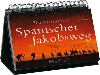 365 Momente Spanischer Jakobsweg