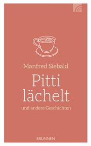 Pitti lächelt und andere Geschichten