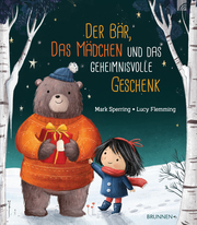 Der Bär, das Mädchen und das geheimnisvolle Geschenk