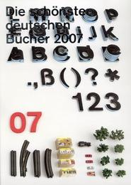 Die schönsten deutschen Bücher 2007/Best German Book Design