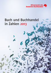 Buch und Buchhandel in Zahlen 2013