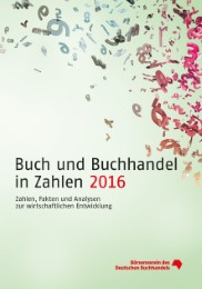 Buch und Buchhandel in Zahlen 2016