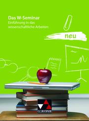 Das W-Seminar neu