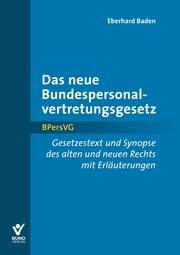Das neue Bundespersonalvertretungsgesetz/BPersVG