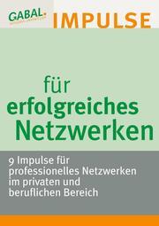 Impulse für erfolgreiches Netzwerken