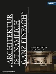 'Architektur ist nämlich ganz einfach'