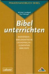 Bibel unterrichten Basiswissen