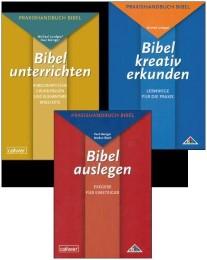 Kombi-Paket: Praxishandbuch Bibel Bibel unterrichten, Bibel kreativ erkunden und Bibel auslegen zusammen