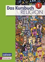 Das Kursbuch Religion 1 - Ausgabe 2015