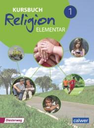 Kursbuch Religion Elementar 1 - Ausgabe 2016