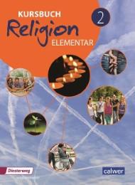 Kursbuch Religion Elementar 2
