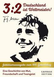 3:2 - Deutschland ist Weltmeister! - Cover