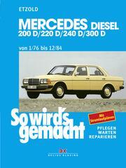Mercedes 200 D/220 D/240 D/300 D 1/76 bis 12/84
