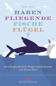 Haben fliegende Fische Flügel?