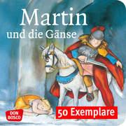 Martin und die Gänse. Die Geschichte von St. Martin. Mini-Bilderbuch. Paket mit 50 Exemplaren zum Vorteilspreis