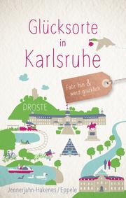 Glücksorte in Karlsruhe