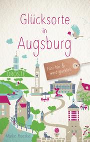 Glücksorte in Augsburg