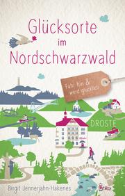 Glücksorte im Nordschwarzwald - Cover