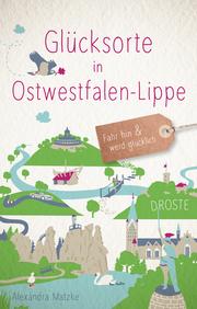 Glücksorte in Ostwestfalen-Lippe