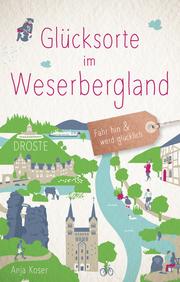 Glücksorte im Weserbergland - Cover