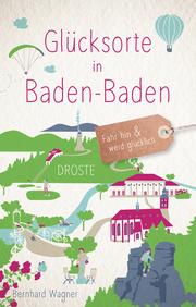 Glücksorte in Baden-Baden