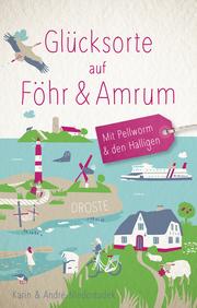 Glücksorte auf Föhr & Amrum