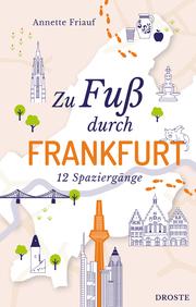 Zu Fuß durch Frankfurt - Cover