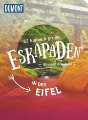 52 kleine & große Eskapaden in der Eifel - Cover