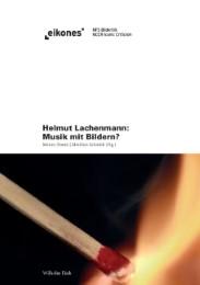 Helmut Lachenmann: Musik mit Bildern?