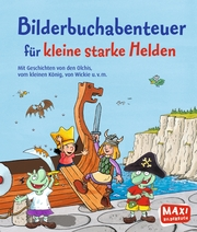Bilderbuchabenteuer für kleine starke Helden