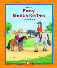 Kleine Pony-Geschichten zum Vorlesen