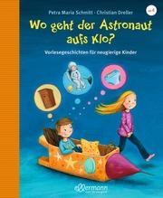 Wo geht der Astronaut aufs Klo? - Cover