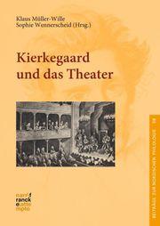 Kierkegaard und das Theater