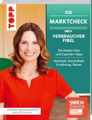 Die Marktcheck SWR Verbraucherfibel