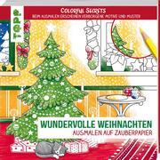 Colorful Secrets - Wundervolle Weihnachten: Ausmalen auf Zauberpapier