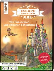 Escape Adventures XXL - Von Fabelwesen und epischen Schlachten