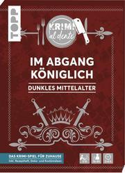 Krimi al dente - Dunkles Mittelalter - Im Abgang königlich